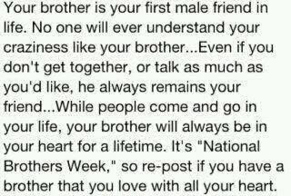 Your Brother Is Your First Male Friend In Life No One Will Ever