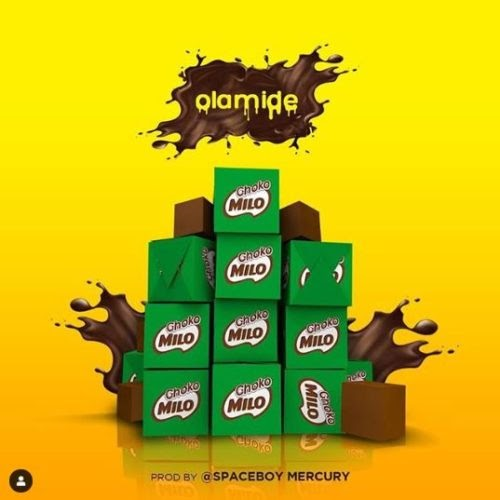 "Olamide – ""Choko Milo"" | Download MP3"