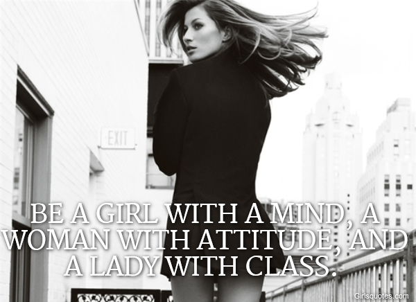 Be A Girl With A Mind A Woman With Girls Quotes