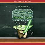 The Strange Case of Origami Yoda | Tom Angleberger