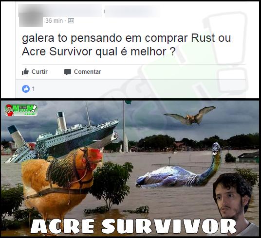 Blog Viiish - O Acre tem um jogo survival