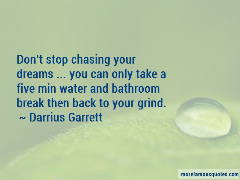Quotes About Your Grind Top 48 Your Grind Quotes From Famous Authors
