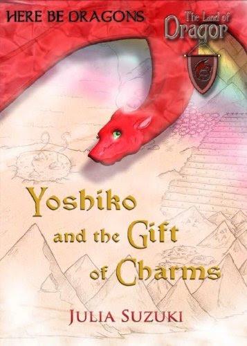 Yoshiko and the Gift of Charms (The Land of Dragor)