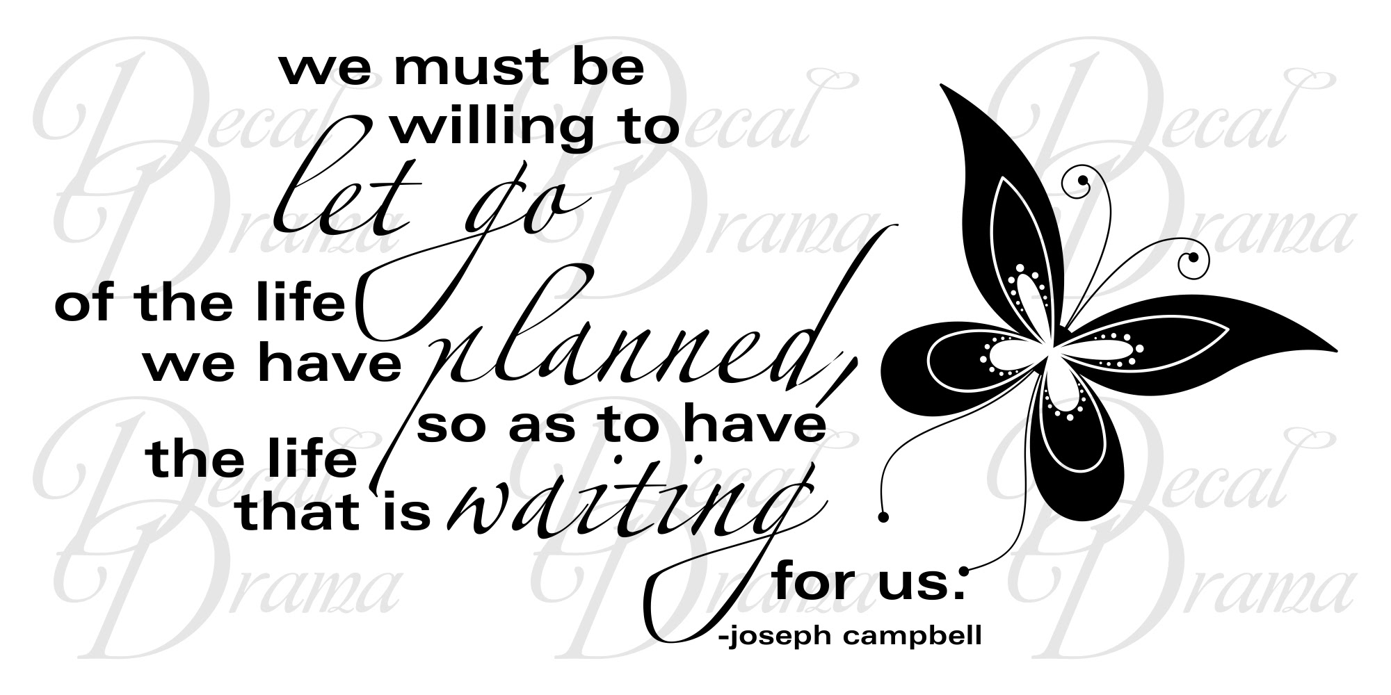 Decal Drama We Must Be Willing To Let Go Of The Life Planned For