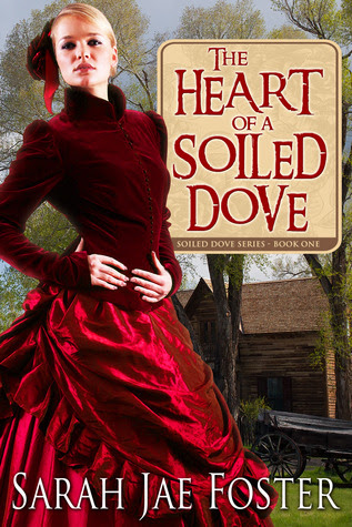 The Heart of a Soiled Dove (Book #1)