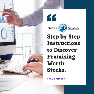 Step By Step Instructions to Discover Promising Worth Stocks