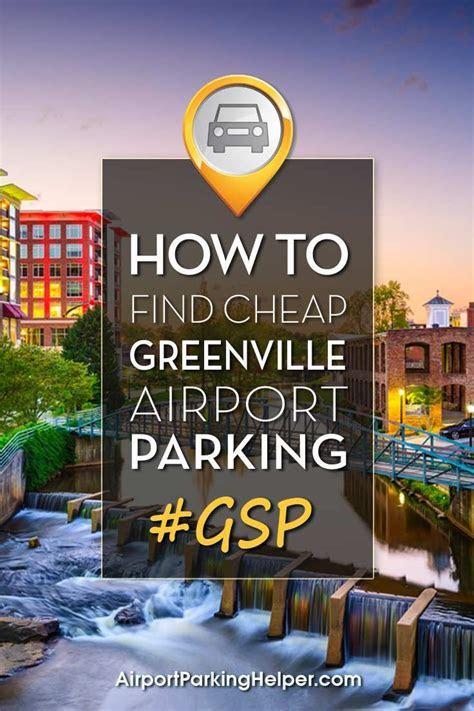 GSP Parking   North Carolina Travel Tips & Inspiration