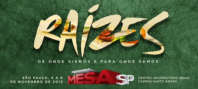 Quentinhas: Semana Mesa SP 2013