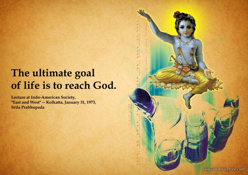 Goal Of Life Spiritual Quotes By Iskcon Desire Tree