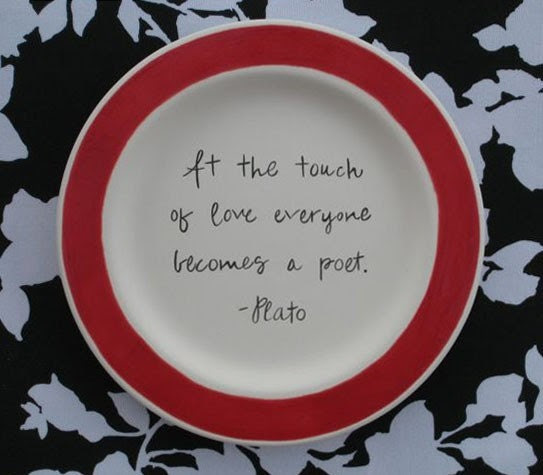 SALE-At the Touch of Love Everyone Becomes a Poet Plate
