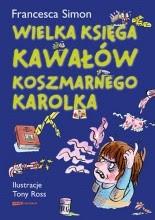 Wielka Księga Kawałów Koszmarnego Karolka - Francesca Simon