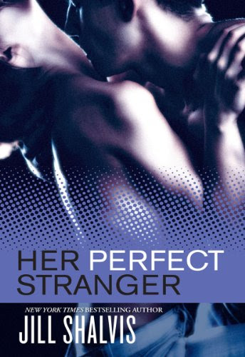 Her Perfect Stranger (The Wrong Bed) by Jill Shalvis