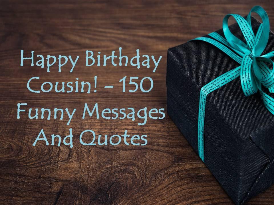 Happy Birthday Message For Cousin Brother Happy Birthday Cousin