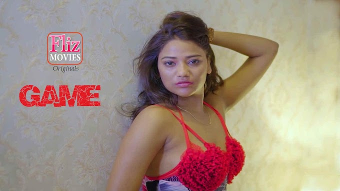 Game (2020) - FlizMovies Originals Hindi WEB Series Season 1 [Episode 1] 480p 720p HDRip Download