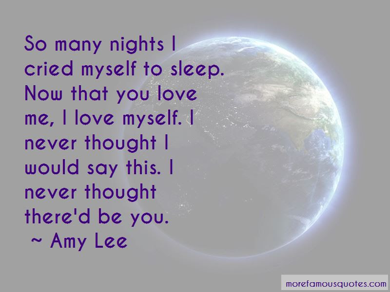 I Thought You Love Me Quotes Top 46 Quotes About I Thought You Love
