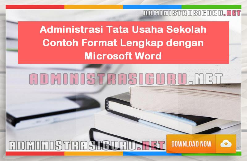 Administrasi Tata Usaha Sekolah Contoh Lengkap