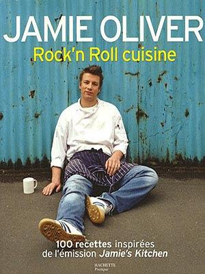 jamie oliver rock'n'roll cuisine.jpg