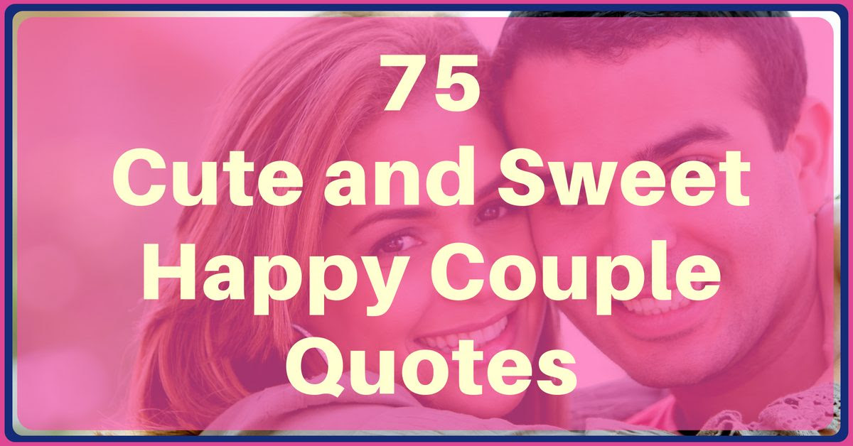 Happy Couple Images With Quotes Best Wallpapers Cloud
