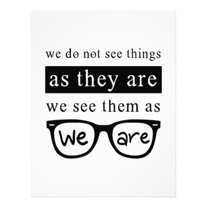 We Do Not See Things As They Are Letterhead
