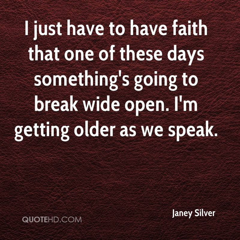Janey Silver Faith Quotes Quotehd