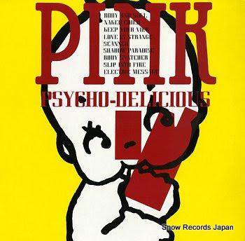 PINK psycho-delicious