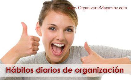 como organizarte: los mejores habitos diarios