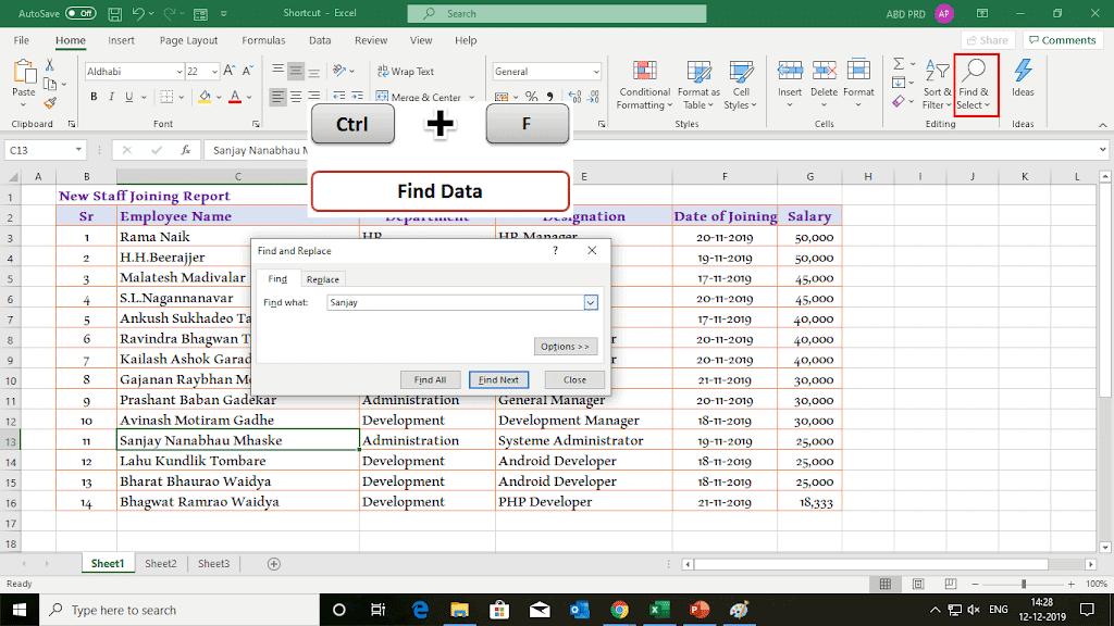 Ctrl + F  - Search Data  30 Excel shortcut keys that make Excel user friendly | Learn Excel Shortcut Keys in Details