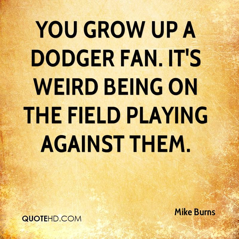 Mike Burns Quotes Quotehd