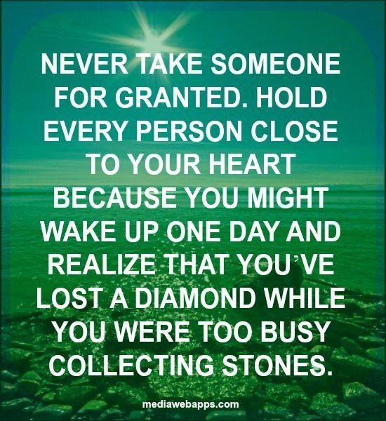 Quotes About Taking Others For Granted 17 Quotes