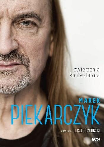 Okładka książki Marek Piekarczyk. Zwierzenia kontestatora