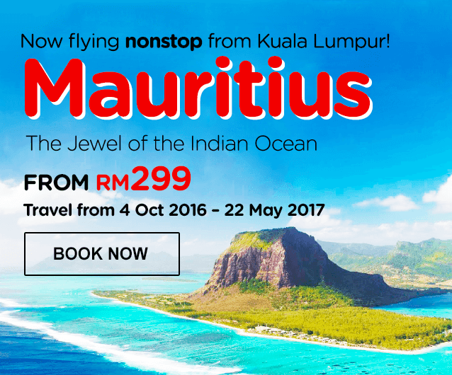 Now Flying from Kuala Lumpur to Mauritius -  The Jewel of the Indian Ocean