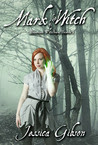 Mark of the Witch (Boston Witches Book 1)