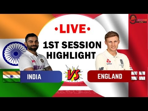Live: IND Vs ENG | 4th TEST – DAY 1 |1 SESSION HIGHLIGHTS | Live Scores and Commentary HINDI |