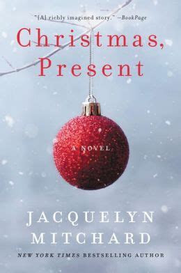 Christmas, Present by Jacquelyn Mitchard   9780061741340