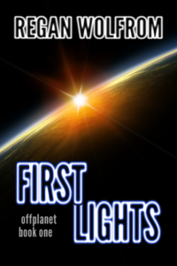 First Lights by Regan Wolfrom