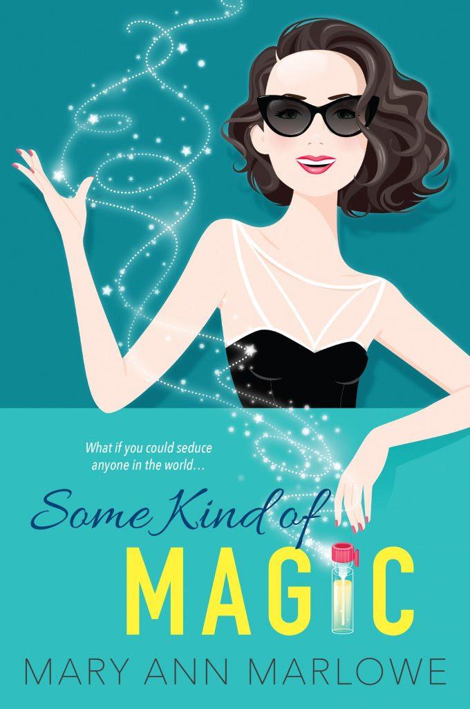 Some Kind of Magic by Mary Ann Marlowe   JenHalliganPR.com