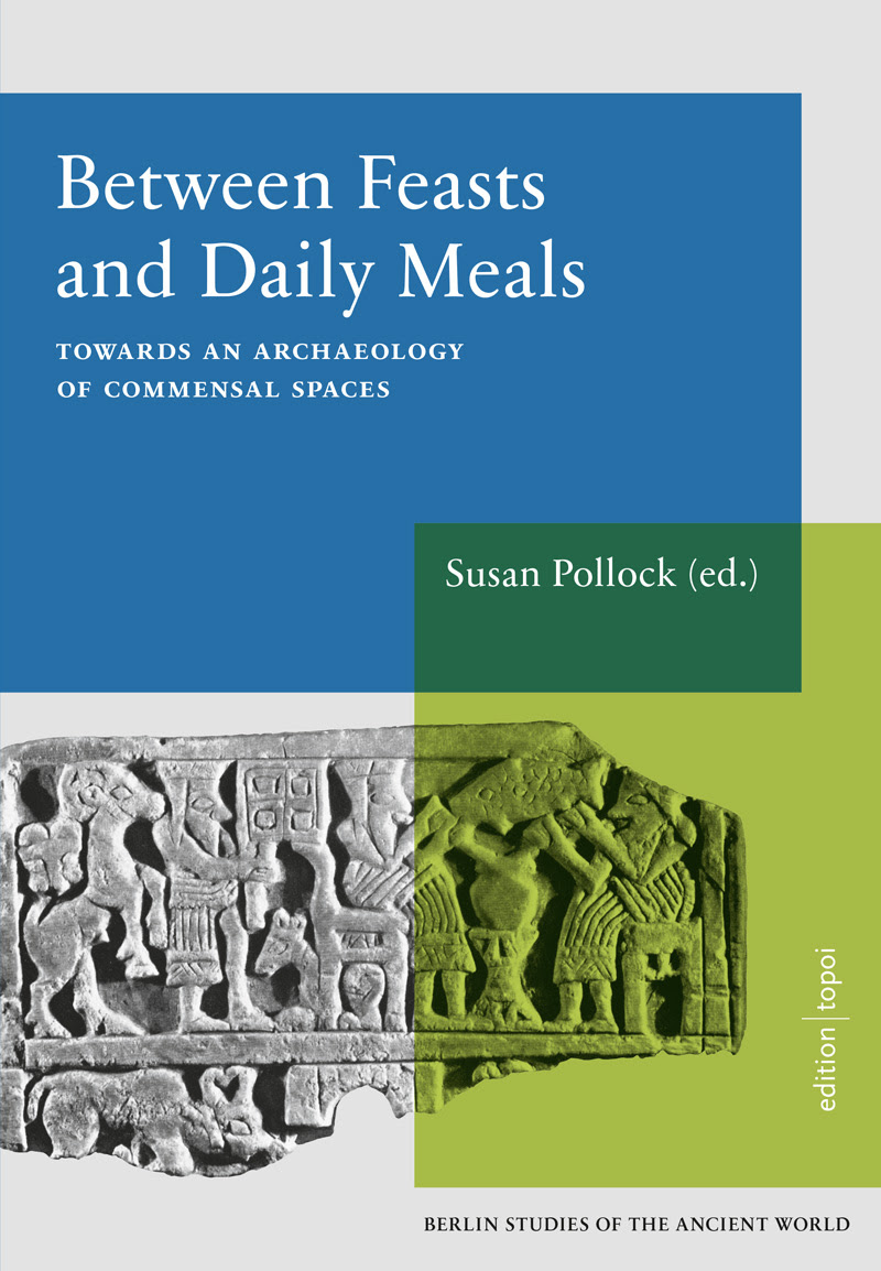 Between Feasts and Daily Meals, Susan Pollock (ed.), Cover | Edition Topoi | CC-BY NC 3.0