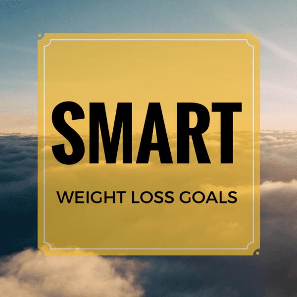 SMART Weight Loss Goals