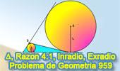 Problema de Geometría 959 (English ESL): Triangulo, Razón de 2 Lados 4:1, Ceviana, Inradio, Exradio, Media Proporcional, Media Geométrica