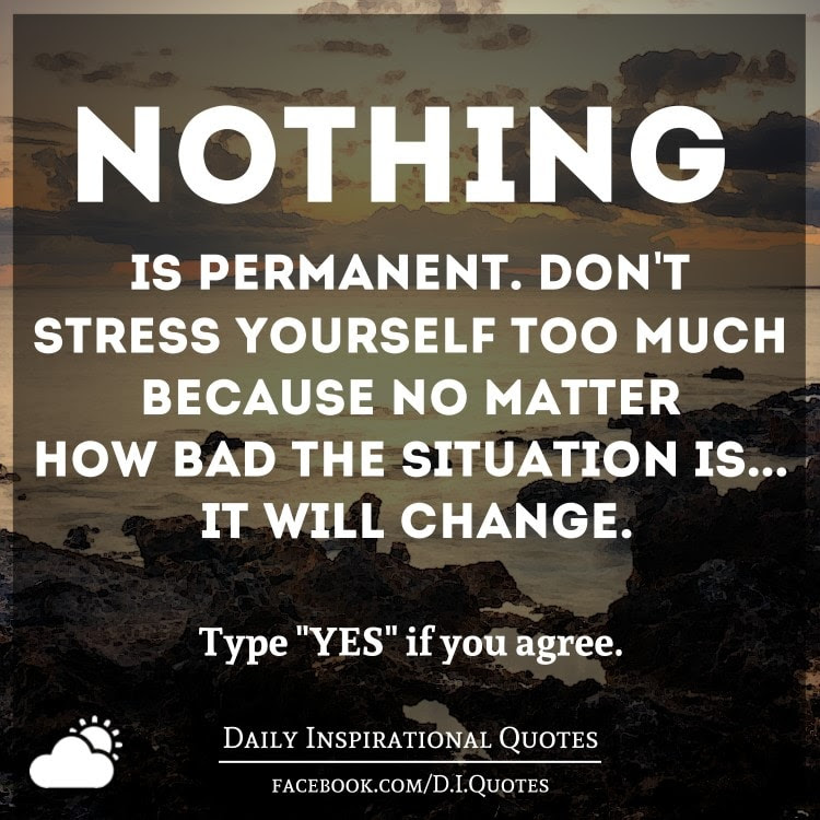 Quotes About Permanent Change 56 Quotes
