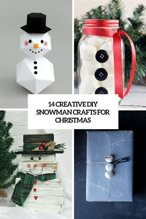 14 Creative DIY Snowman Crafts For Christmas   Shelterness
