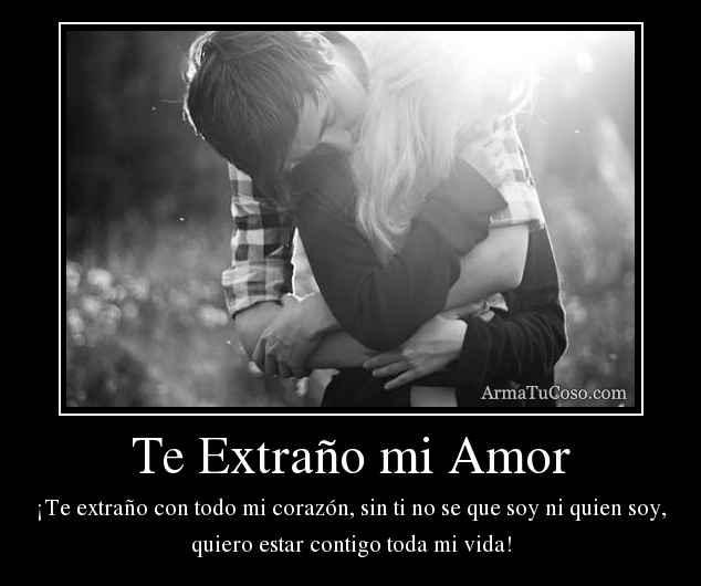 Fotos De Amor Con Frases Te Extrano Descargar Imagenes Gratis
