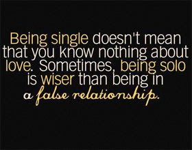 Being Single Quotes Quotes About Being Single Sayings About