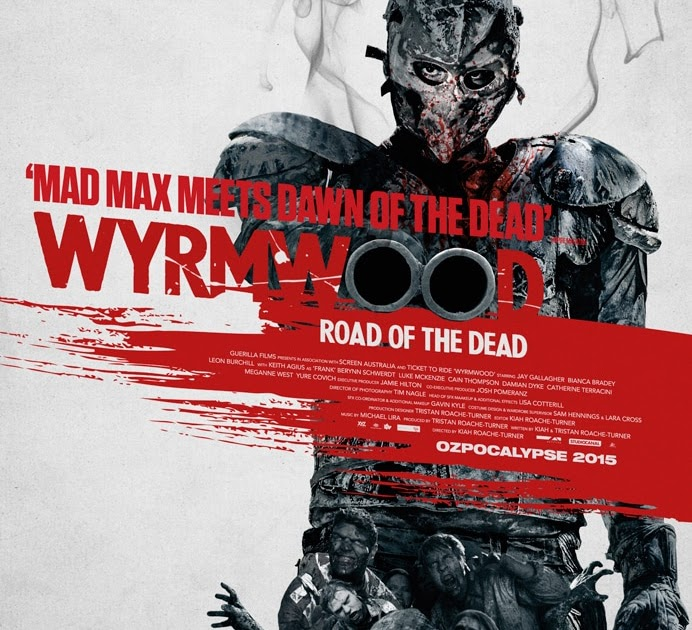 Check out the trailer for Wyrmwood #horror