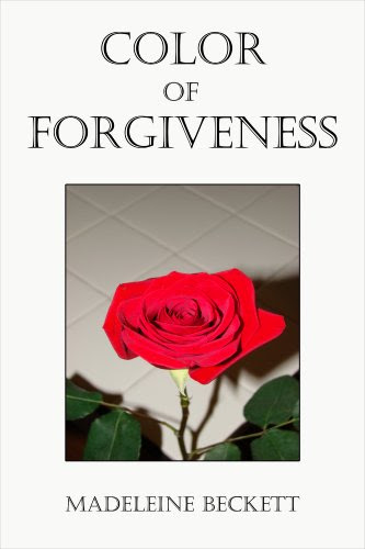 Color of Forgiveness by Madeleine Beckett