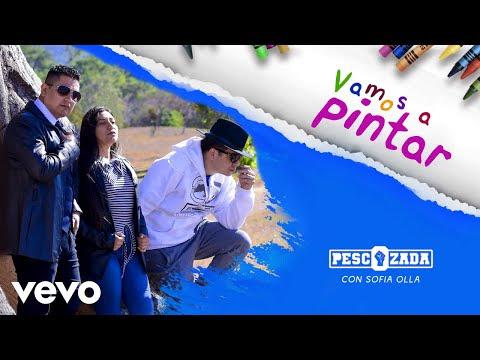🔊 Pescozada - Vamos a Pintar ft. Sofia Olla + ▶ Video Oficial + Letra ⬇