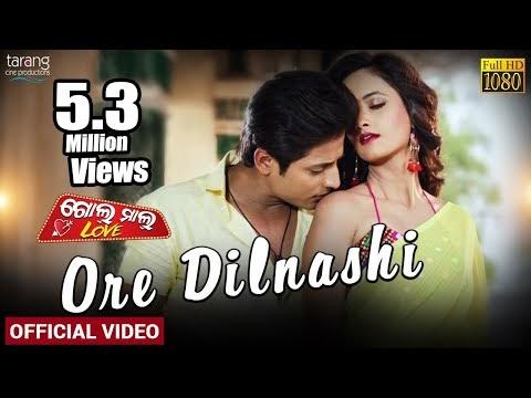 Golmal Love-Odia Film Song-Ore Dil Nashi Lyrics