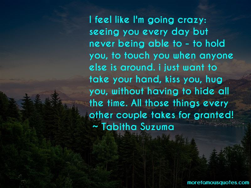 I Want To Hug And Kiss You Quotes Top 8 Quotes About I Want To Hug