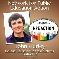 NPE Action Endorses Teacher John Hurley for the Indiana House of Representatives