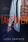 Takeover: A Step-Brother Romance